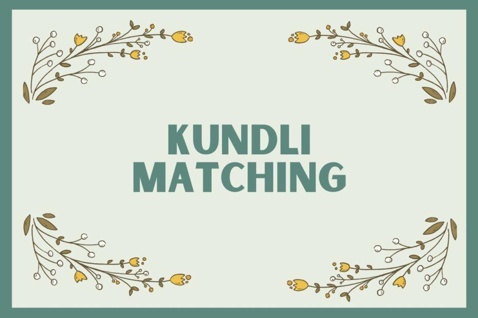 Kundli Matching