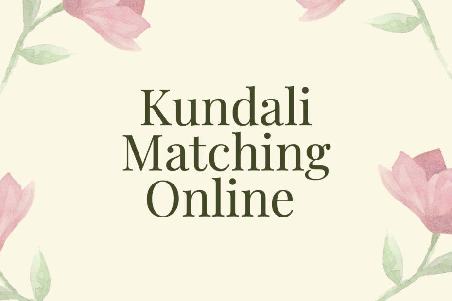 Kundali Matching Online